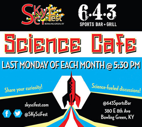 Bowling Green's Science Cafe at 6-4-3 Sports Bar and Grill